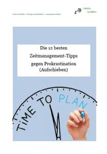 Die 12 besten Zeitmanagement-Tipps gegen Aufschieben