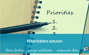 Prioritäten setzen