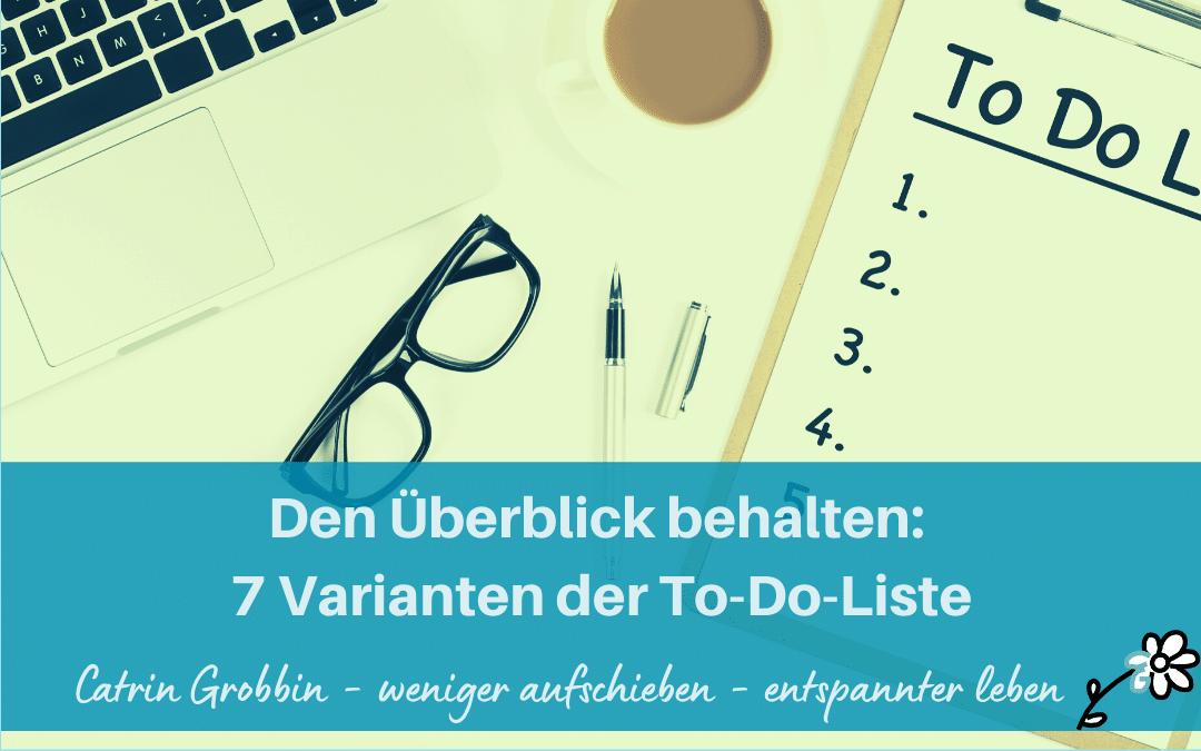 Den Überblick behalten: Varianten der To-Do-Liste